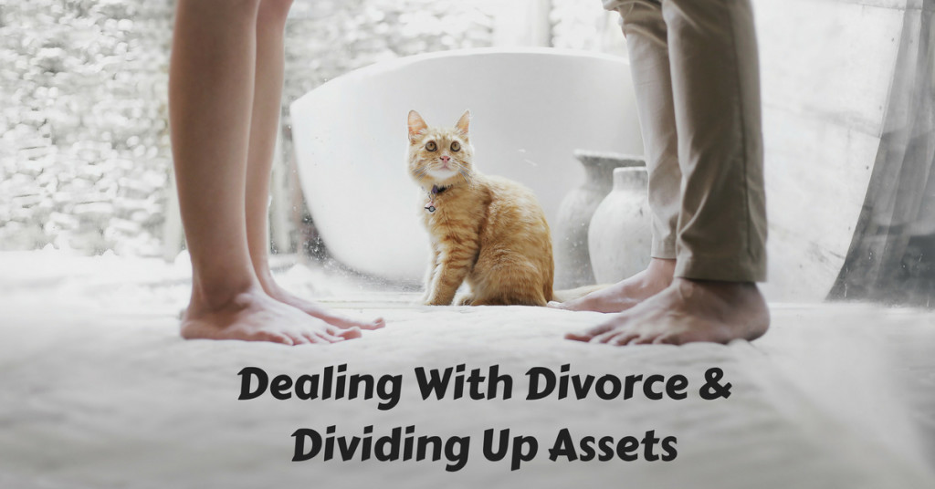 dealing with divorce and dividing up assets